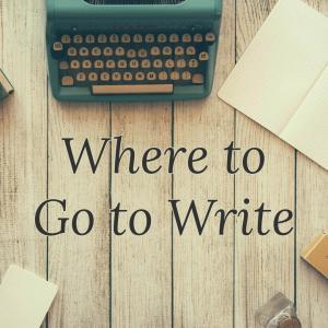where_to_go_to_write